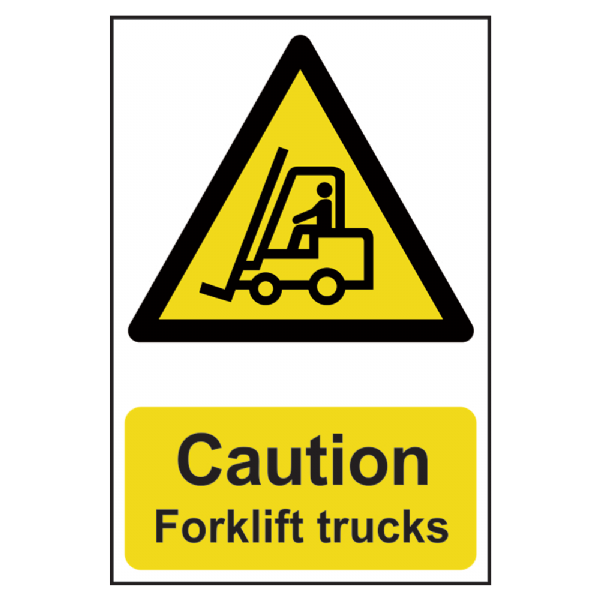 Caution: Forklift Trucks  Sign 200mm x 300mm